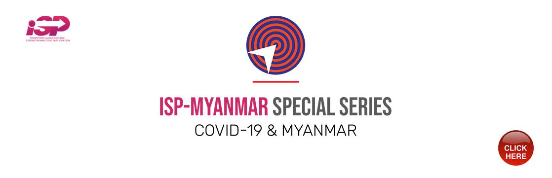 ISP-Myanmar Special Series