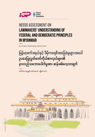 Assessment on Lawmakers' understanding of Federal and Democratic Principles in Myanmar